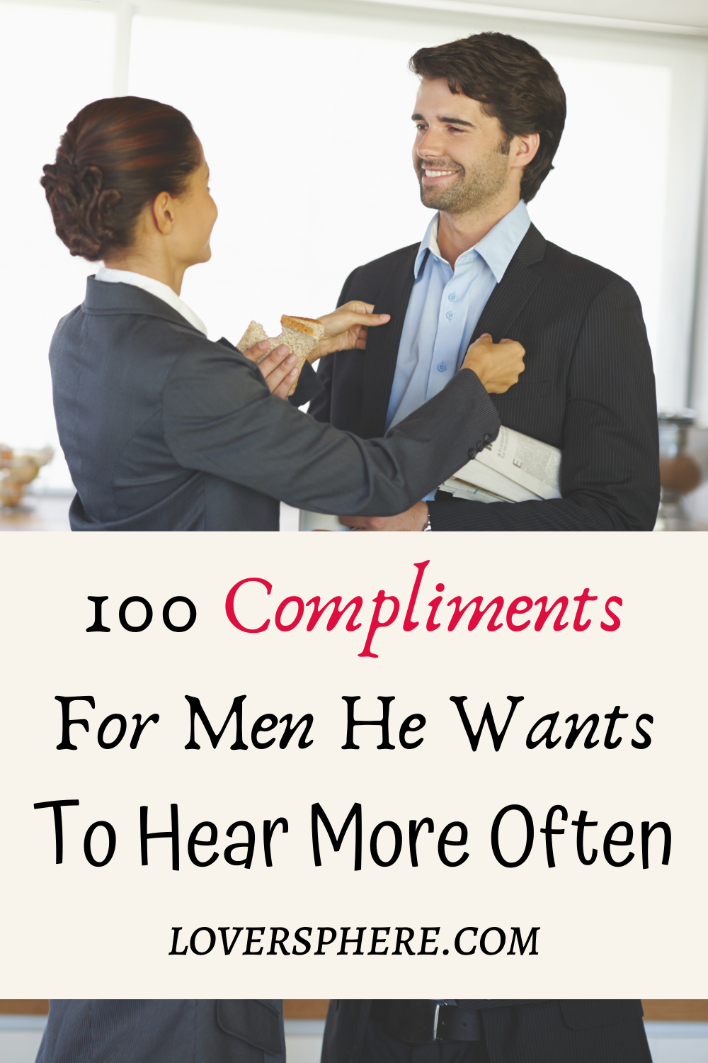 100 Compliments For Men He Wants To Hear More Often